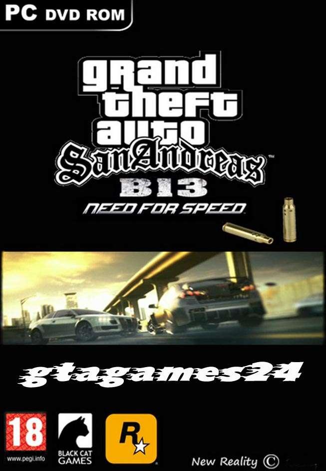 GTA San Andreas B-13 NFS Game Free Download