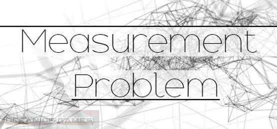 Measurement Problem Free Download