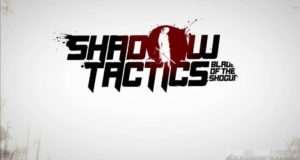 Shadow Tactics Blades of the Shogun Free Download
