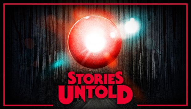 Stories Untold Free Download